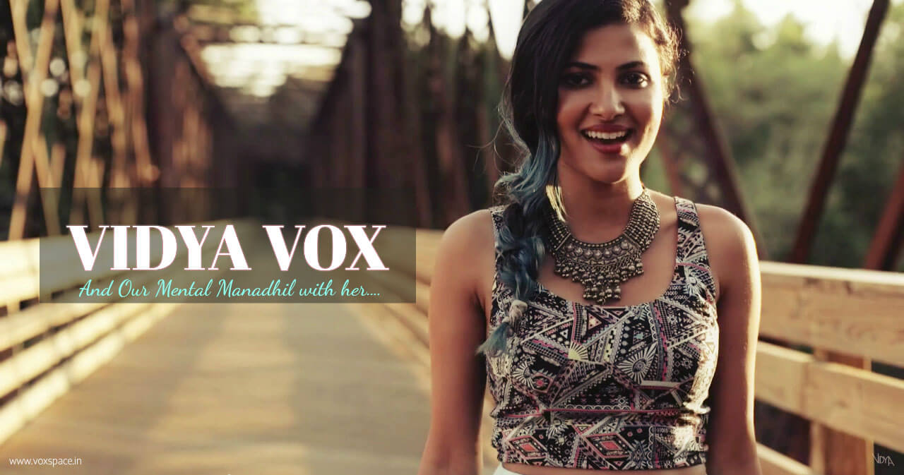 vidya vox best songs